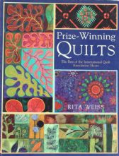 Prize Winning Quilts by Rita Weiss